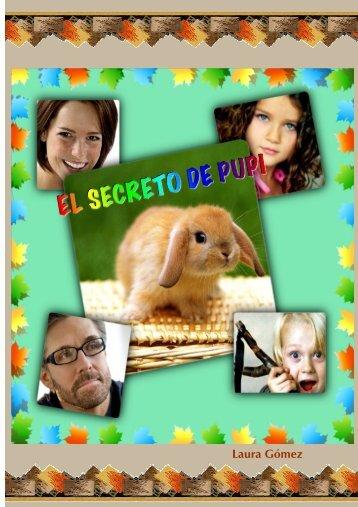 El Secreto de Pupi. By Laura Gómez.