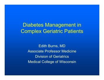 Managing Type 2 Diabetes in the Geriatric Patient with Complex ...