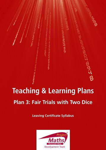 Plan 3: Fair Trials with Two Dice - Project Maths