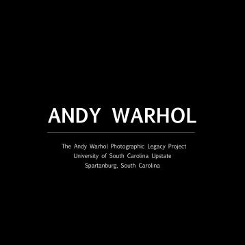 The Andy Warhol Photographic - University of South Carolina Upstate