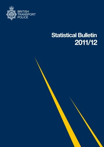 Statistical Bulletin 2011/2012 - British Transport Police