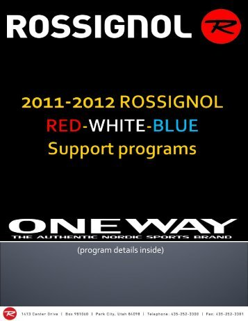 2011-2012 Rossignol RED-WHITE-BLUE Support ... - Out In Alaska