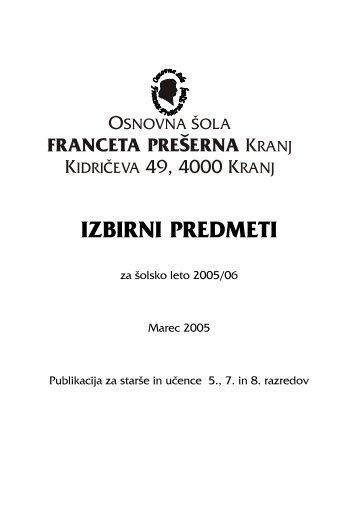 IZBIRNI PREDMETI - Osnovna šola Franceta Prešerna Kranj