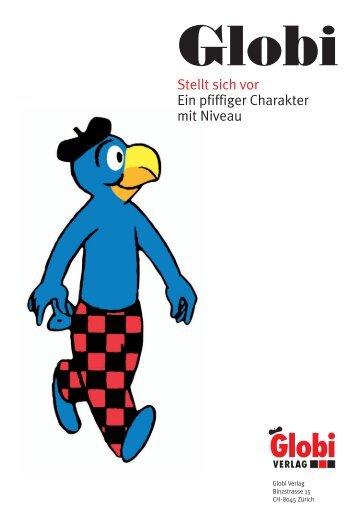 Schlingel. - Globi Verlag