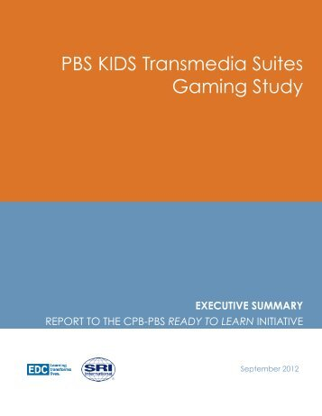 PBS KIDS Transmedia Suites Gaming Study - Center for Children ...