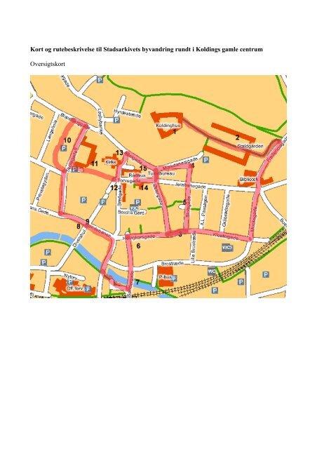 Kort Og Rutebeskrivelse Pdf 161 Kb Kolding Kommune