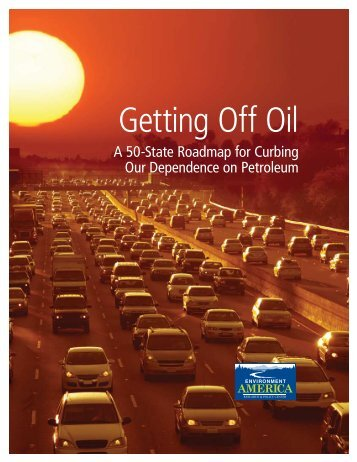 Download Getting-Off-Oil-vUS.pdf - Frontier Group