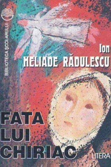 Heliade-Radulescu - Fata lui Chiriac (Aprecieri)