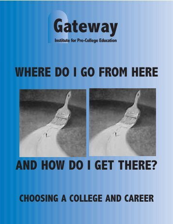 College & Career Guide - Gateway Institute for Pre-College Education
