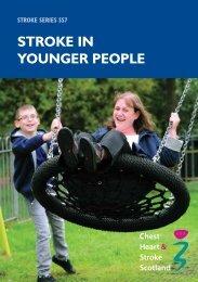STROKE IN YOUNGER PEOPLE - Chest Heart & Stroke Scotland