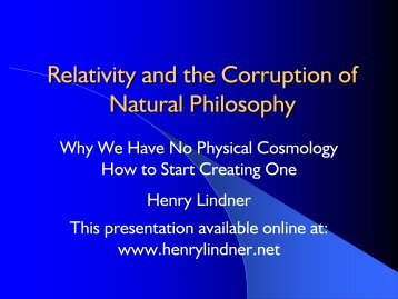 Relativity and the Corruption of Natural Philosophy