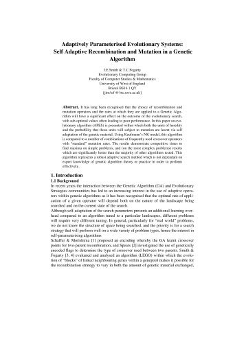 Self Adaptive Recombination and Mutation in a Genetic Algorithm