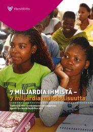 7 miljardia ihmistä – 7 miljardia mahdollisuutta - Väestöliitto