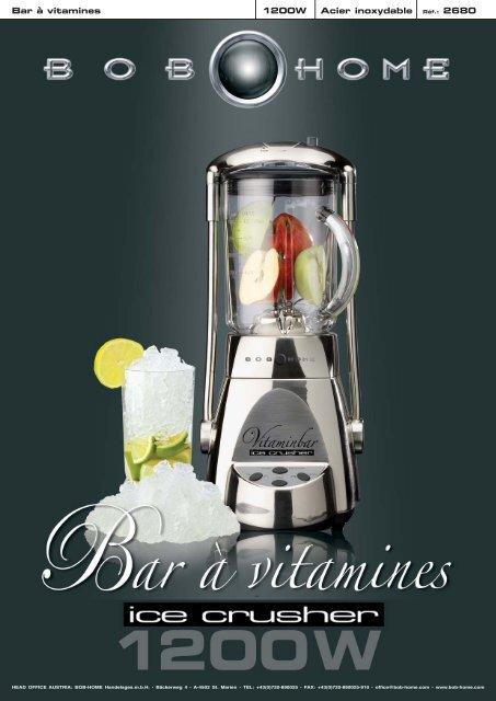 Bar à vitamines 1200W Acier inoxydable Réf.: 2680 - BOB HOME