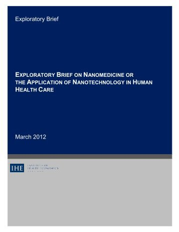 Nanotechnology-March 2012.pdf - Institute of Health Economics