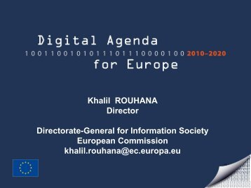 Khalil ROUHANA Director Directorate-General for Information ...