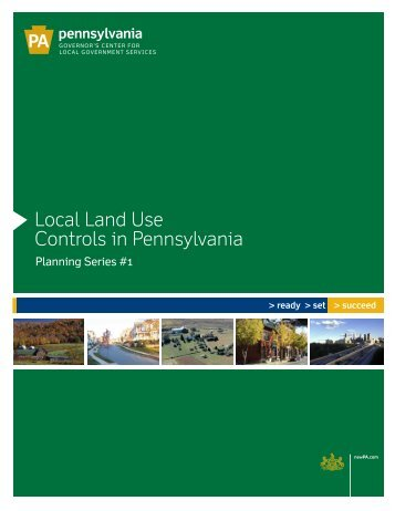 Planning Series #1 - Local Land Use Controls in Pennsylvania - PPTA