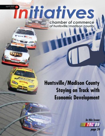 Huntsville/Madison County Staying on Track with Economic ...