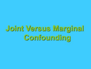 Joint vs Marginal Confounder - The INCLEN Trust