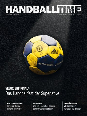 Das Handballfest der Superlative - HANDBALL TIME