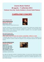 Livorno Music Festival 28 agosto – 9 settembre ... - Livorno Magazine