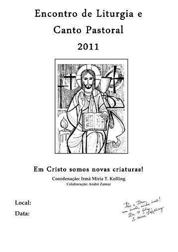 Encontro de Liturgia e Encontro de Liturgia e Canto Pastoral 2011