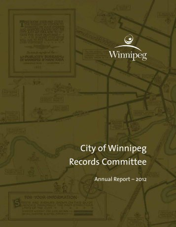 Records Committee 2012 Annual Report - City of Winnipeg