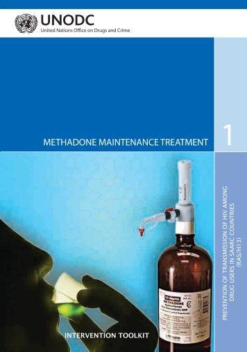 methadone maintenance treatment - United Nations Office on Drugs ...