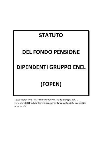 STATUTO DEL FONDO PENSIONE DIPENDENTI GRUPPO ... - fopen