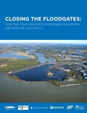 CLOSING THE FLOODGATES: - Waterkeeper Alliance