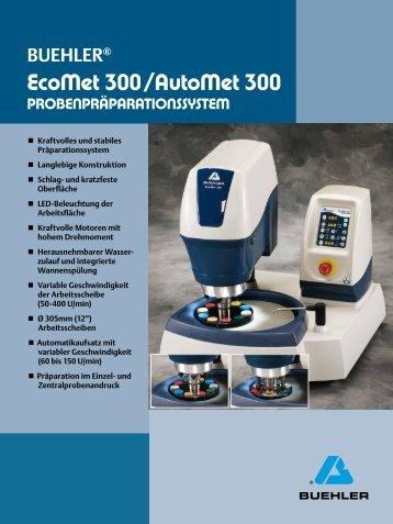 EcoMet 300 / AutoMet 300 - Buehler GmbH