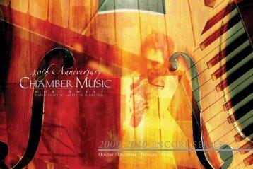2009-2010 Encore Bro.. - Chamber Music Northwest
