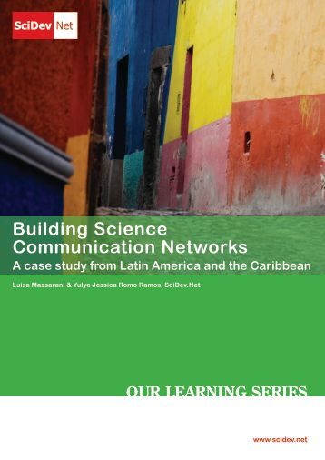 Building Science Communication Networks A case study from Latin ...