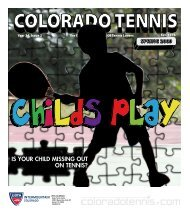 2009 Spring Issue (Childs Play) - the Colorado Tennis Association
