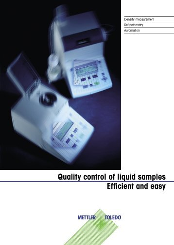 Quality control of liquid samples Efficient and easy - Mettler Toledo