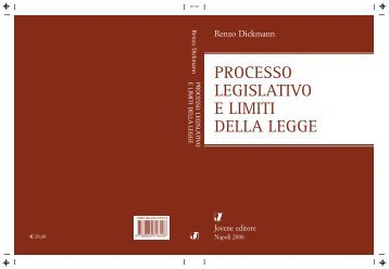 PROCESSO LEGISLATIVO E LIMITI DELLA LEGGE - Federalismi.it