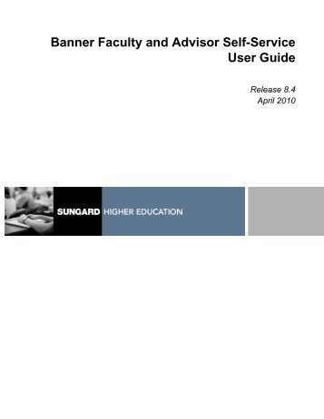 Banner Faculty and Advisor Self-Service / User Guide / 8.4