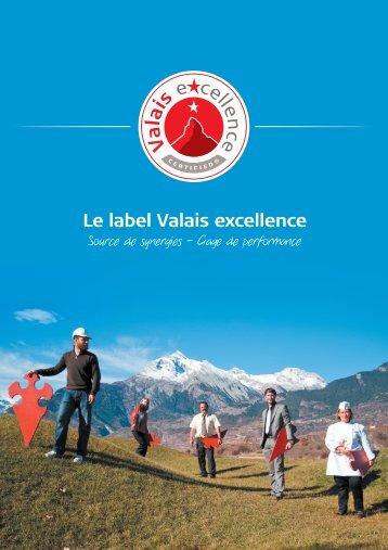 Le label Valais excellence