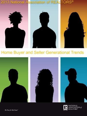 Home Buyer and Seller Generational Trends - National Association ...