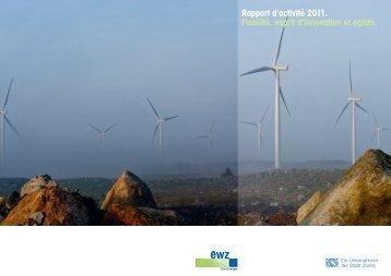 Rapport d'activité 2011. Fiabilité, esprit d'innovation et agilité. - Zürich