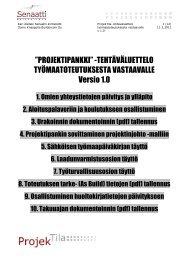 """PROJEKTIPANKKI"""" -TEHTÄVÄLUETTELO ... - Senaatti-kiinteistöt"""