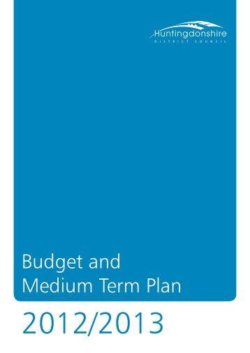 Budget and Medium Term Plan 2012 - Huntingdonshire District ...