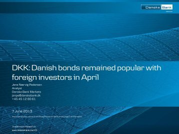 see DKK: Danish bonds remained - Danske Analyse - Danske Bank