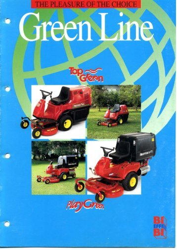 Page 1 Page 2 Why did Ichoose a Green Line mower: Beeause from ...