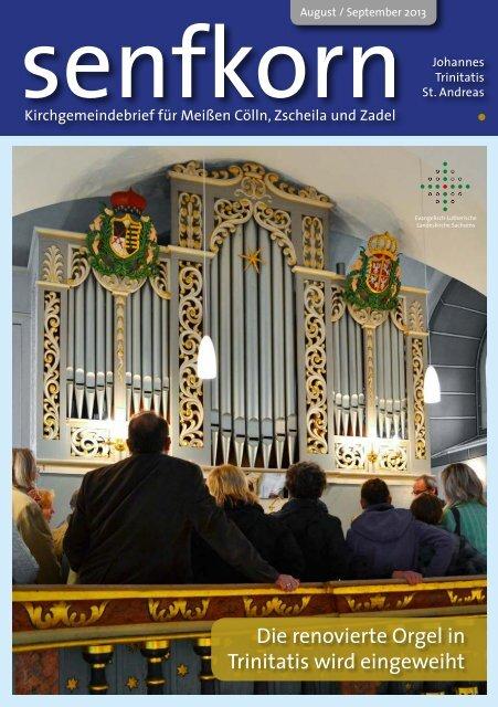 Die renovierte Orgel in Trinitatis wird eingeweiht