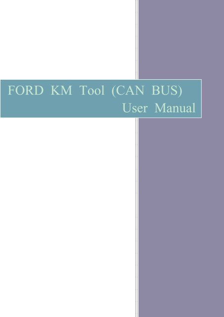 ford km tool can bus user manual pdf - Car Diagnostic Tool