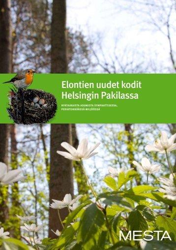 Elontien uudet kodit Helsingin Pakilassa - Westhouse