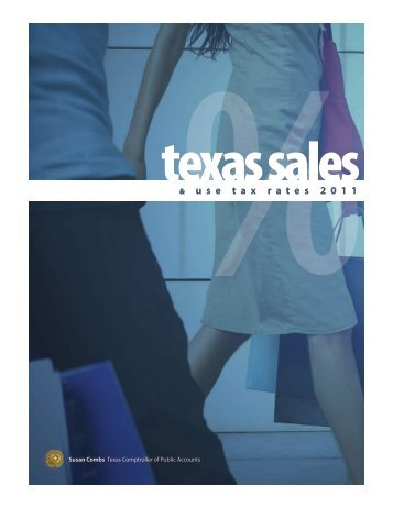 96-132 Texas Sales and Use Tax Rates January 2011