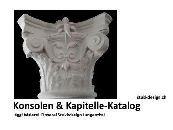 Konsolen & Kapitelle-Katalog Jäggi Malerei ... - Stukkdesign.ch