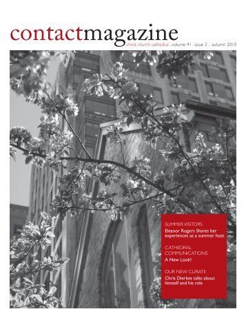 Contact Magazine – September 2010 - Christ Church Cathedral ...